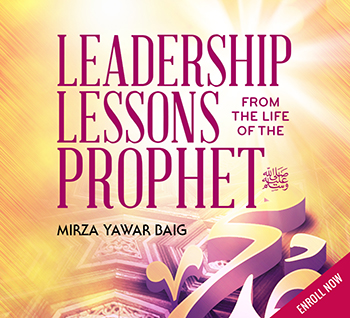 Leadership Lessons from the Life of Rasoolullah(s) Part 2 (LSC 102)