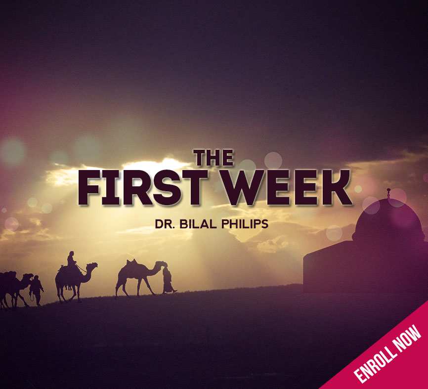 The New Muslim Course - The First Week (NMC 102)