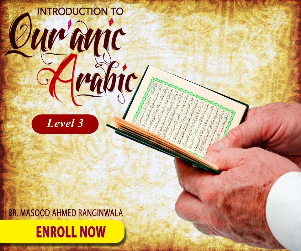 Introduction to Qur'anic Arabic - Level 3 (ARB 033)