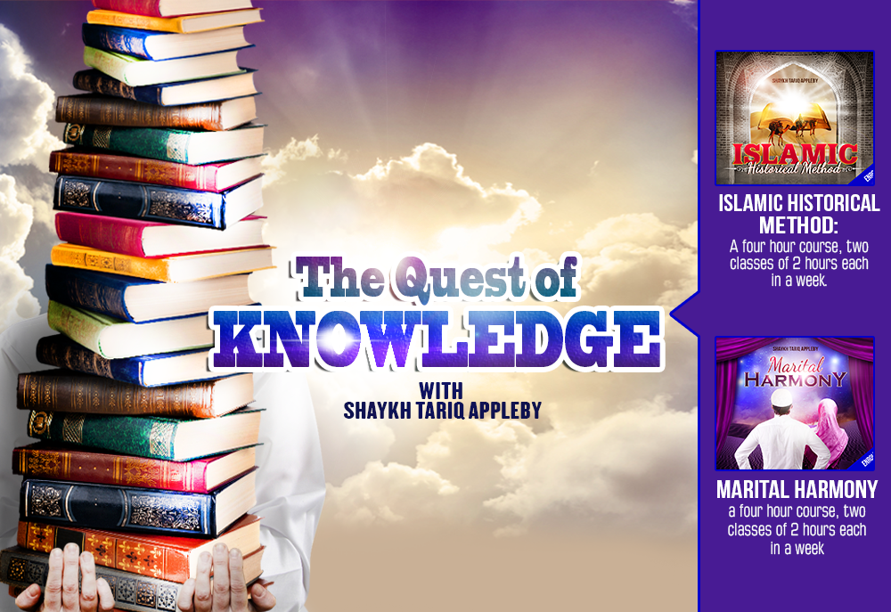 Course Image Quest of Knowledge with Shaykh Tariq Appleby