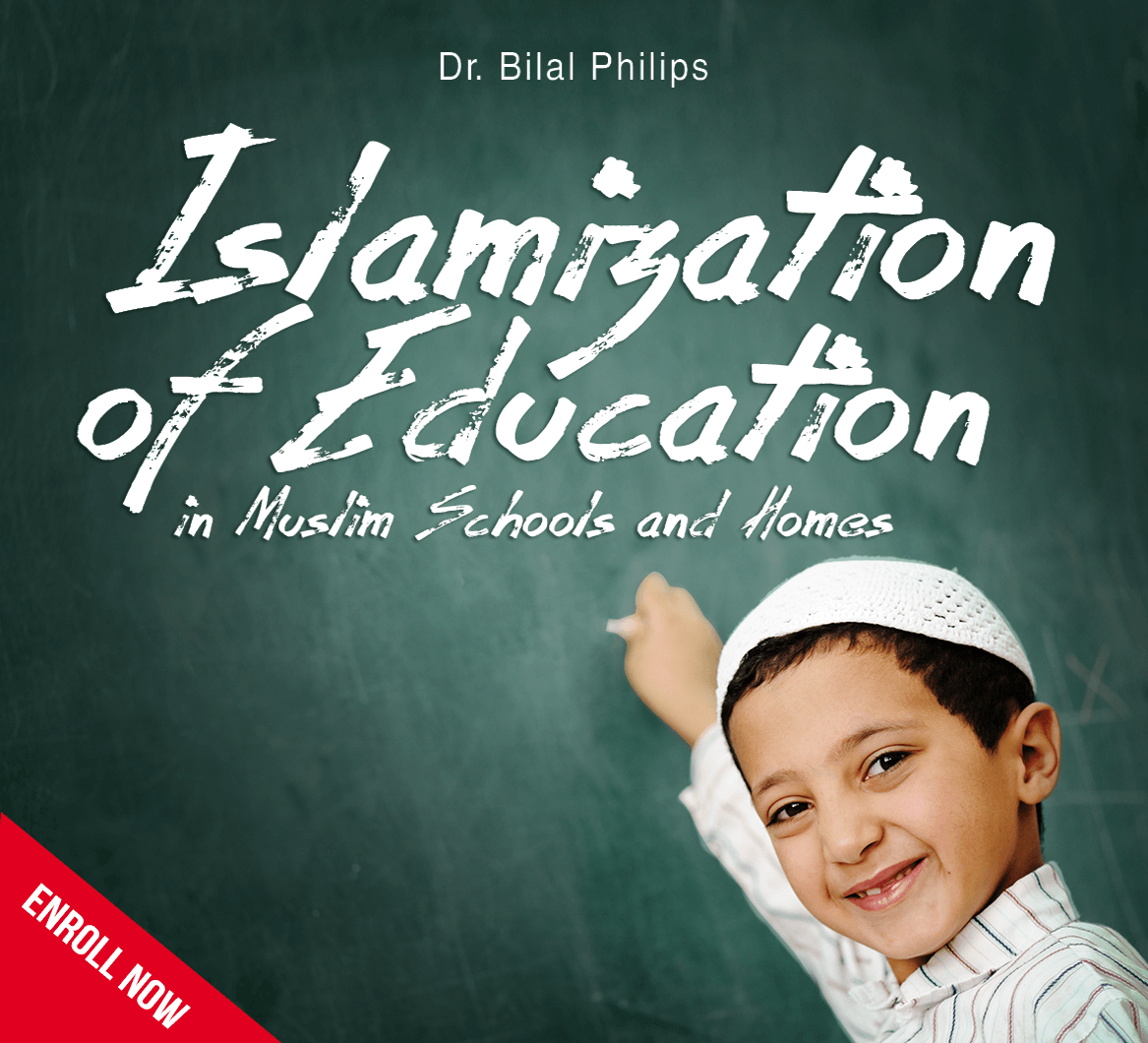 Islamization of Education in Muslim Schools and Homes