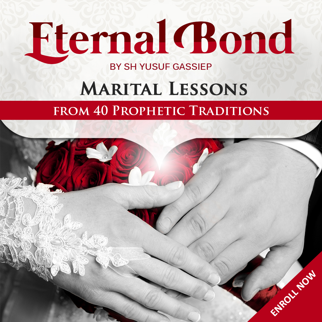 Eternal Bond: Marital Lessons from 40 Prophetic Traditions
